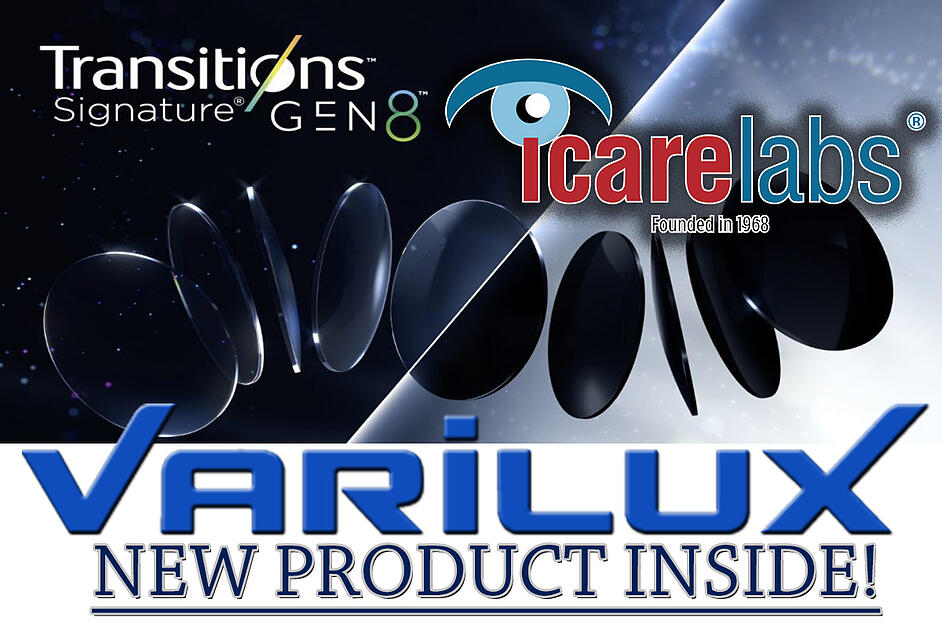 Transitions Gen 8 and Varilux Comofort Max Announcement IcareLabs