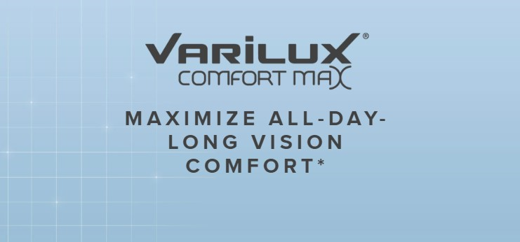Varilux Comfort Max Progressive Lenses