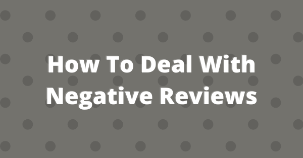 Learn how to deal with negative reviews for your optical