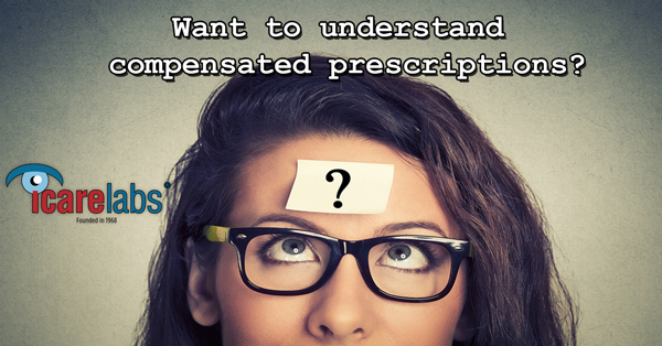 Compensated prescriptions for your glasses explained!