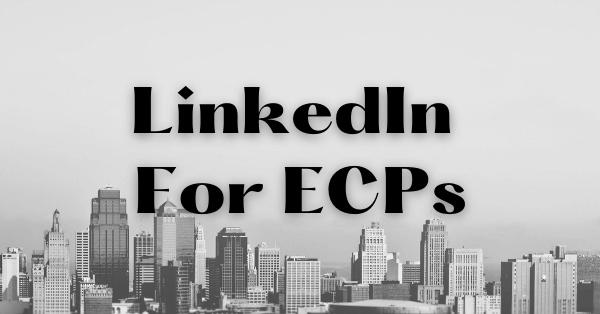 LinkedIn for Eyecare Professionals
